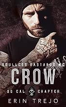 Crow: Soulless Bastards MC So Cal