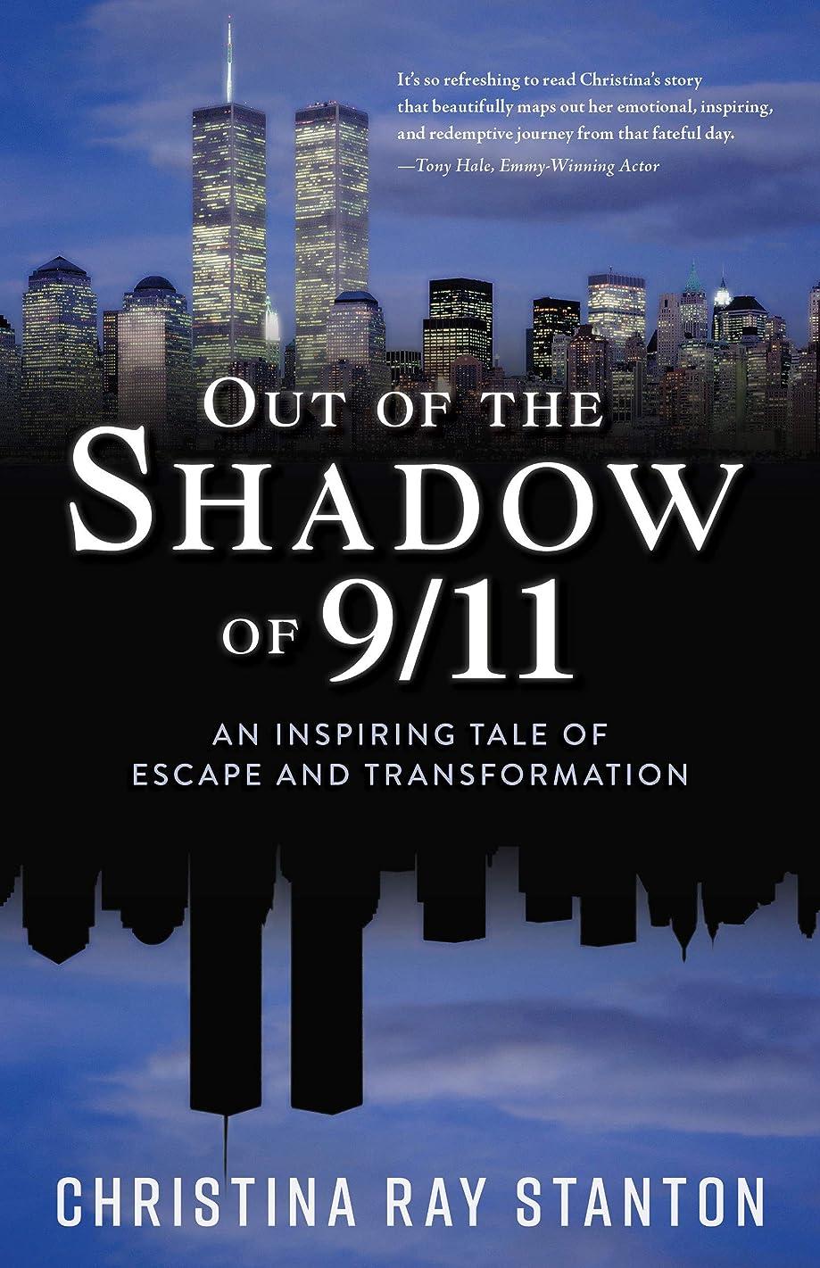 大型トラック想定家主Out of the Shadow of 9/11: An Inspiring Tale of Escape and Transformation (English Edition)