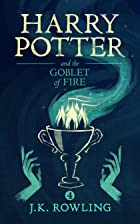 Cover image of Harry Potter and the Goblet of Fire by J.K. Rowling