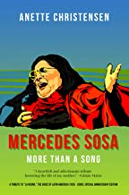 """Mercedes Sosa - More than a Song: A tribute to """"La Negra,"""" The Voice of Latin America (1935 - 2009) (Special anniversary edition)"""