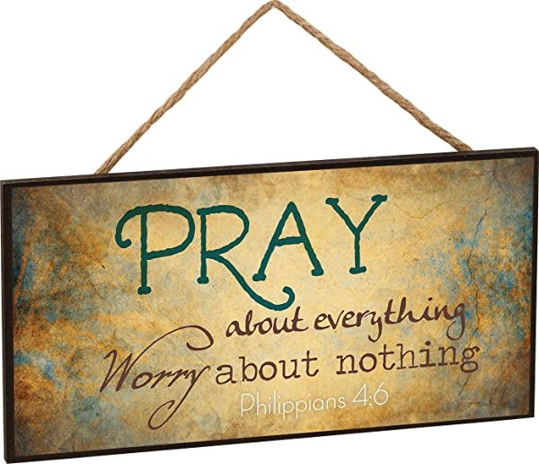 P Graham Dunn Pray About Everything Worry About Nothing Philippians 4 6 Wooden Sign With Jute Rope Hanger