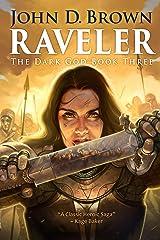 Raveler: The Dark God, Book 3 (An Epic Fantasy Adventure) Kindle Edition