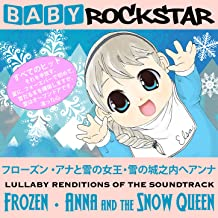 Lullaby Renditions of the Soundtrack - Anna and the Snow Queen / Frozen