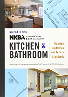(NKBA (National Kitchen and Bath Association)) NKBA Kitchen and Bathroom Planning Guidelines with Access Standards [Spiral-Bound]
