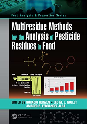 Multiresidue Methods for the Analysis of Pesticide Residues in Food (Food Analysis & Properties)