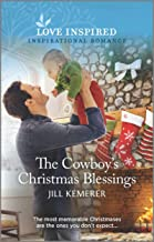 The Cowboy's Christmas Blessings (Wyoming Sweethearts Book 3)