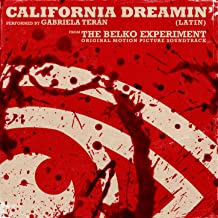 California Dreamin' (Latin) [From the Belko Experiment Soundtrack]