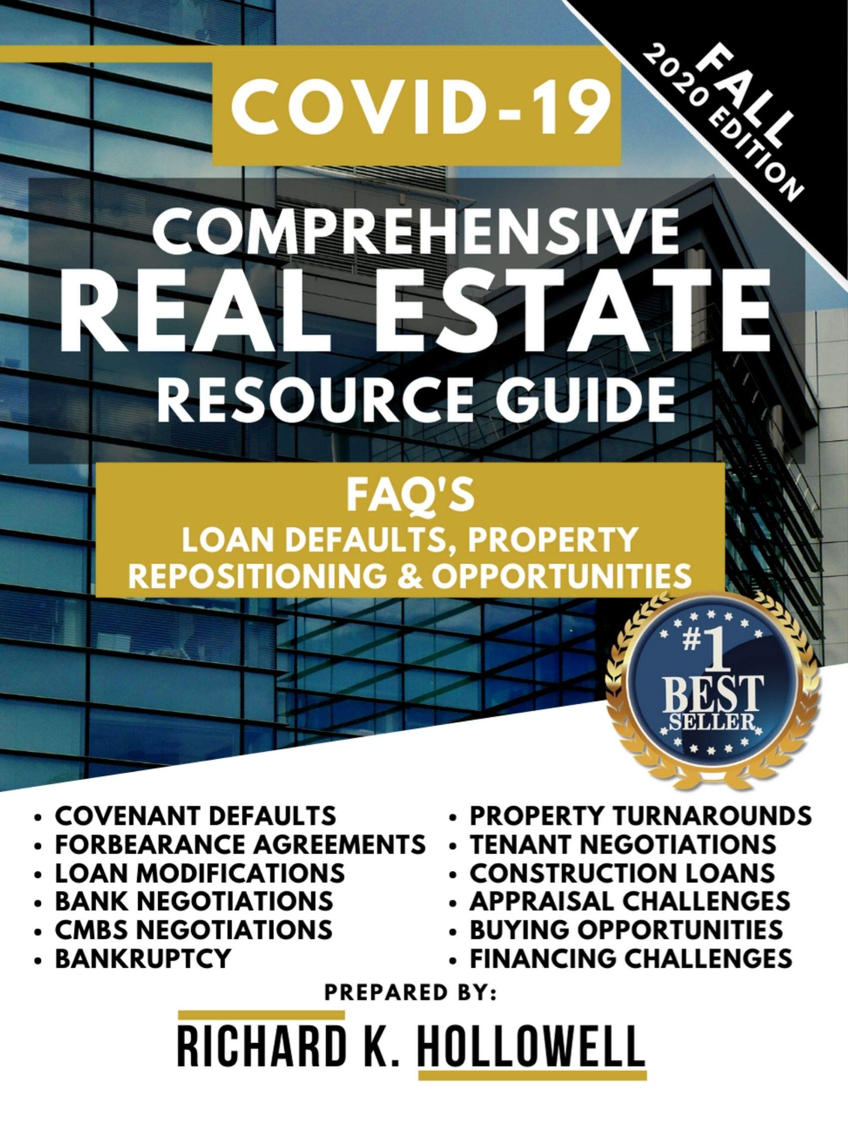 Comprehensive Real Estate Resource Guide: FAQ'S: Loan Defaults, Property Repositioning & Opportunities