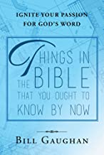 Things In The Bible That You Ought To Know By Now