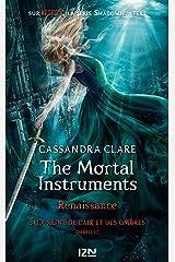 The Mortal Instruments, renaissance - tome 3 : La Reine de l'air et des ombres, partie 2 Format Kindle