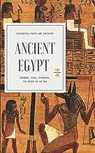 ANCIENT EGYPT: Legends. Gods. Pharaohs. (Great World History)