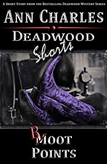 Boot Points: A Short Story from the Deadwood Humorous