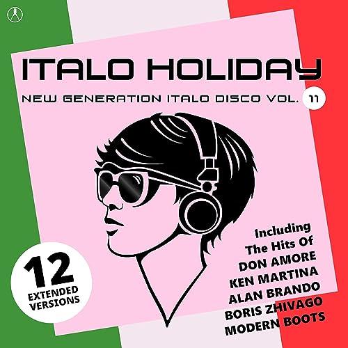 Italo Holiday, New Generation Italo Disco, Vol  11 by