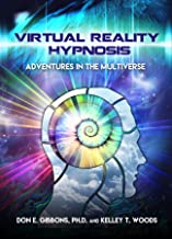 Virtual Reality Hypnosis: Adventures in the Multiverse