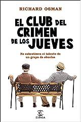 El Club del Crimen de los Jueves (Espasa Narrativa) (Spanish Edition) Formato Kindle