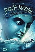 Percy Jackson - Der Fluch des Titanen (Percy Jackson 3): Der dritte Band der Bestsellerserie!