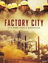 Best factory city documentary Reviews
