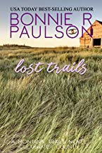 Lost Trails (The Montana Trails series Book 9)