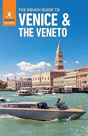 The Rough Guide to Venice & Veneto (Travel Guide eBook): (Travel Guide with free eBook) (Rough Guides) (English Edition)