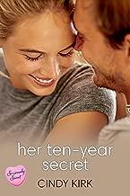 Her Ten-Year Secret: A Seriously Sweet Romance