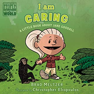 I am Caring: A Little Book about Jane Goodall (Ordinary People Change the World)