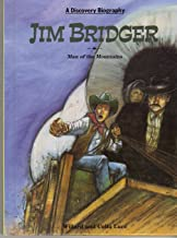 Jim Bridger: Man of the Mountains (Discovery Biography)