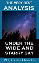 Analysis - Under the Wide and Starry Sky by Nancy Horan