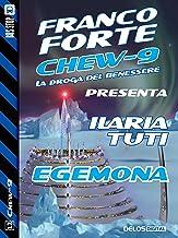 Egemona: Chew-9 11 (Italian Edition)