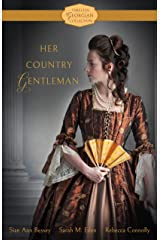 Her Country Gentleman (Timeless Georgian Collection Book 1) Kindle Edition