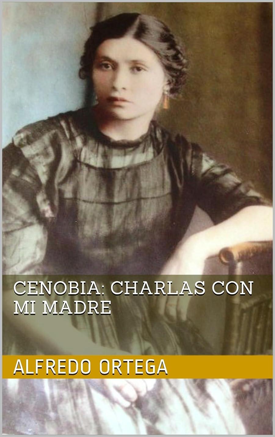 なめらかな著作権受け入れるCenobia: Charlas con mi madre (Spanish Edition)