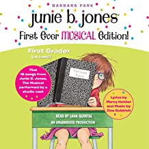 Junie B. Jones First Ever MUSICAL Edition!: Junie B., First Grader (at Last!) Audiobook Plus 15 Songs from Junie B. Jones: The Musical