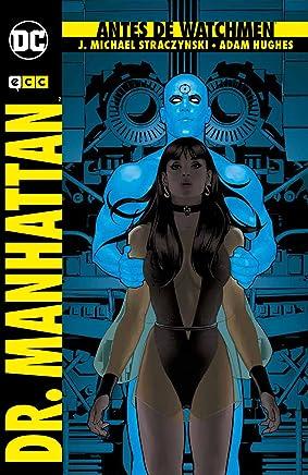 Antes de Watchmen: Dr. Manhattan - 2ª ed.