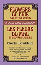 Flowers of Evil and Other Works: A Dual-Language Book (Dover Dual Language French)