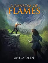 A Ransom of Flames