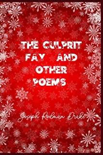 The Culprit Fay, and Other Poems: Christmas Deluxe Edition