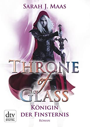 Throne of Glass 4 Königin der Finsternis Roan by Sarah J. Maas
