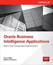 Oracle Business Intelligence Applications: Deliver Value Through Rapid Implementations