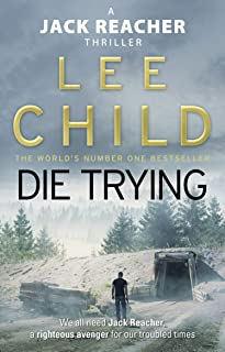 Die Trying (Jack Reacher, Book 2)