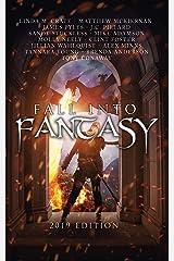 Fall Into Fantasy: 2019 Edition Kindle Edition