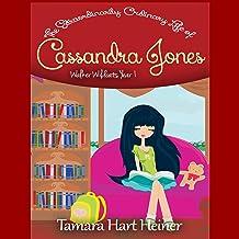 Walker Wildcats Year 1: The Extraordinarily Ordinary Life of Cassandra Jones, Book 1