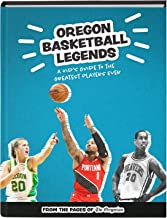 Oregon Basketball Legends: A Kid's Guide to the Greatest Players Ever