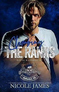 CLIMBING THE RANKS: ROYAL BASTARDS MC - DURANGO, COLORADO (Royal Bastards MC Durango, CO Book 2)