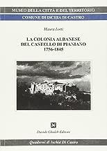La colonia albanese del castello di Pianiano