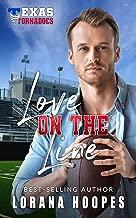 Love on the Line: Sweet, Christian Football Romance: (A Texas Tornados Single Author Sports Romance Book 3)