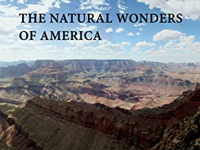 The Natural Wonders Of America