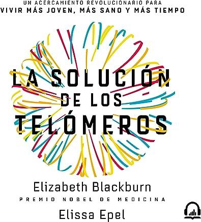 Amazon.com: La solución de los telómeros [The Telomere ...