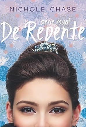 De Repente (Royal 1) (Portuguese Edition)
