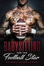 Babysitting for the Football Player (Single Dad Series Book 3)