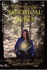 Mythical Girls Kindle Edition