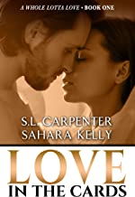 Love in the Cards (A Whole Lotta Love Book 1)